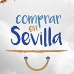 """Más de 120 establecimientos adheridos a """"Comprar en Sevilla"""""""